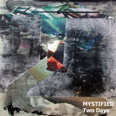 "Mystified ""Two Days"""