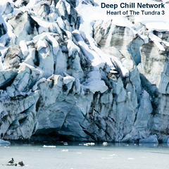 deep chill network, heart of the tundra 3 cd cover